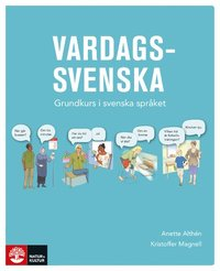 Vardagssvenska - Grundkurs i svenska språket - Anette Althén ... a4a83f59cf5df