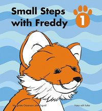 Small Steps with Freddy. Elevbok 1