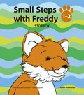 Small steps with Freddy. 1-2, Storbok