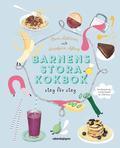 Barnens stora kokbok : steg för steg