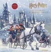 En magisk jul på Hogwarts : Harry Potter Adventskalender Pop-up