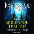 Lockwood & Co. Den skrikande trappan
