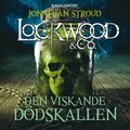 Lockwood & Co. Den viskande dödskallen