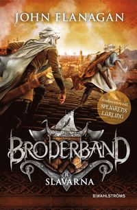 Broderband 4 - Slavarna