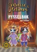 Musse & Helium Pysselbok : med stickers