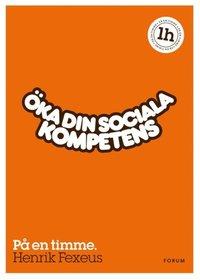Öka din sociala kompetens : På en timme