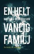 En helt vanlig familj