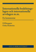 Internationella bodelningslagen och internationella arvslagen m.m. : en kommentar