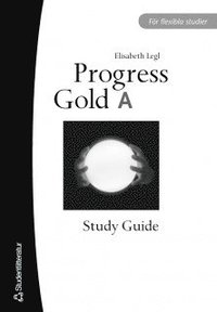 Progress Gold A Study Guide