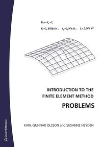 Introduction to the Finite Element Method Problems