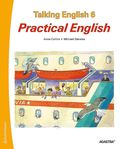 Talking English 6. Elevbok. Practical English