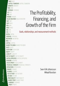 The profitability, financing and growth of the firm : goals, relationships, and measurement methods
