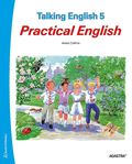 Talking English 5. Elevbok - Practical English