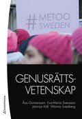 Genusrättsvetenskap / Åsa Gunnarsson, Eva-Maria Svensson, Jannice Käll, Wanna Svedberg