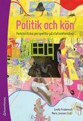 Politik och kön : feministiska perspektiv på statsvetenskap / Lenita Freidenvall, Maria Jansson (red.)