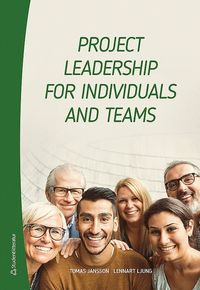 Project leadership for individuals and teams
