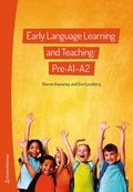 Early Language Learning and Teaching: Pre-A1-A2