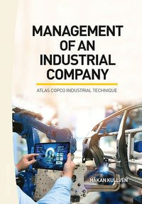 Management of an industrial company : Atlas Copco industrial technique