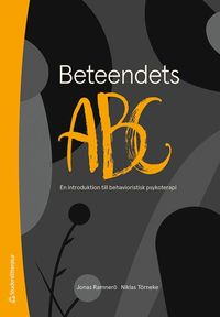 Beteendets ABC - En introduktion till behavioristisk psykoterapi