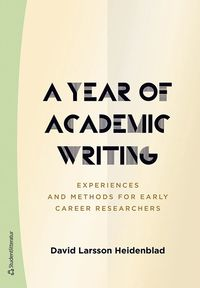A Year of Academic Writing - Experiences and Methods for Early Career Researchers
