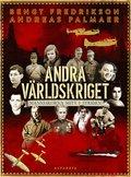 Andra världskriget : människorna mitt i striden