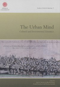 The urban mind : cultural and environmental dynamics