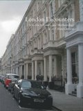 London encounters : interdisciplinarity and methodology in an urban context