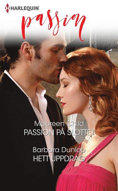 Passion på slottet/Hett uppdrag