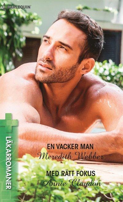 En vacker man/Med rätt fokus