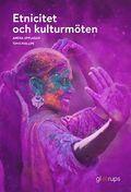 Etnicitet och kulturmöten, elevbok, 2:a uppl