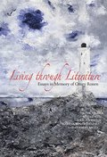 Living through Literature: Essays in Memory of Omry Ronen
