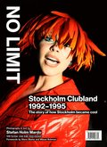No limit : Stockholm Clubland 1992-1995