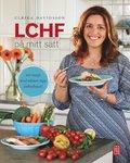 LCHF p� mitt s�tt : 100 recept med n�stan inga kolhydrater