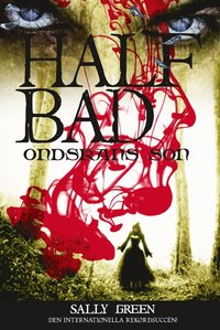 Half bad. Ondskans son