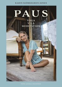 Paus : yoga, vila, meditation