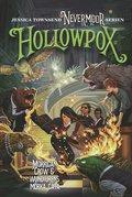 Nevermoor: Hollowpox : Morrigan Crow & wundjurens mörka gåta