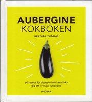 Aubergine : kokboken