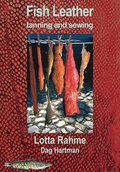 Fish Leather tanning and sewing with traditional methods