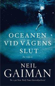Oceanen vid vägens slut : en roman