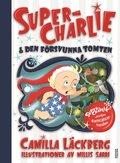 Super-Charlie & den försvunna tomten
