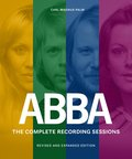 ABBA : the complete recording sessions - revised and expanded edition