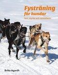 Fysträning för hundar : Fart, styrka och samarbete