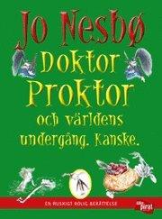 Doktor Proktor och världens undergång - Kanske. (inbunden)