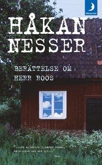 Berättelse om herr Roos / Håkan Nesser.