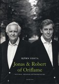 Jonas and Robert of Oriflame : natural Swedish Entrepreneures