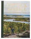 Upptäck Sverige : med kronprinsessan Victoria