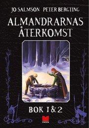 Almandrarnas återkomst Bok 1 & 2