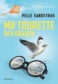 Mr Tourette och draken / Pelle Sandstrak