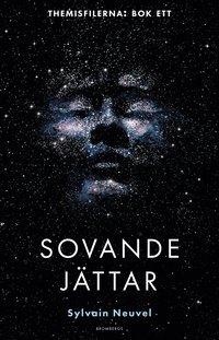 Sovande jättar / Sylvain Neuvel ; översättning av Peter Samuelsson.