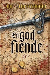 En god fiende, bok 1